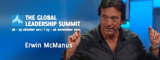 Erwin McManus op de Global Leadership Summit